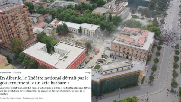"""Le Monde: Një """"akt barbar"""" prishja e Teatrit Kombëtar, Shqipëria më pak godina të vjetra"""